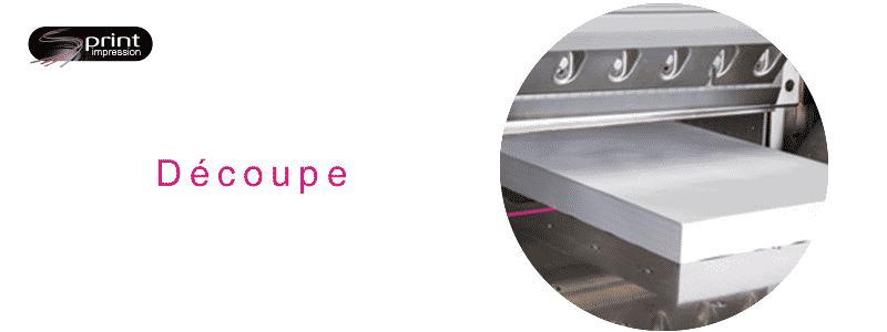 Découpe - Imprimeur - Gammes de produits - Impression - Sprint Impression